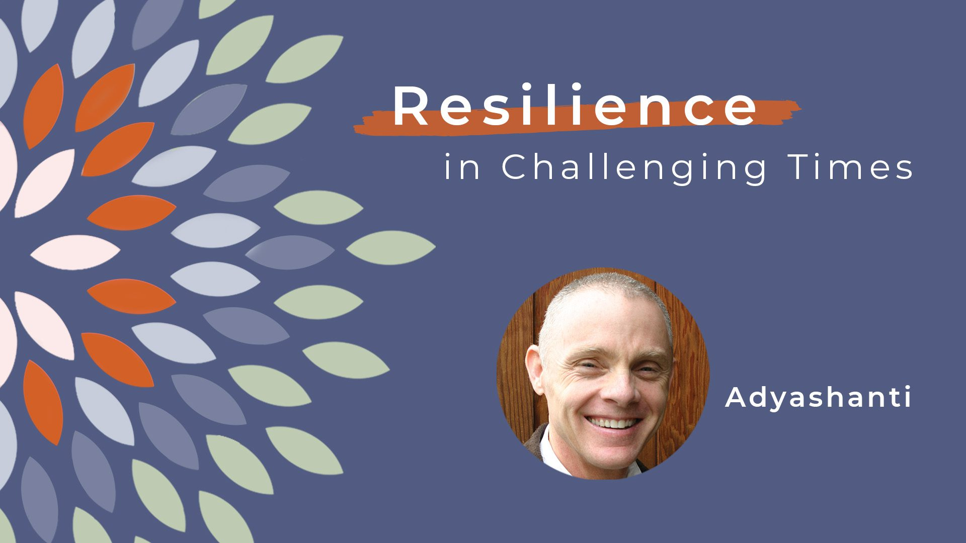 Resiliece-video-Adyashanti-title-card