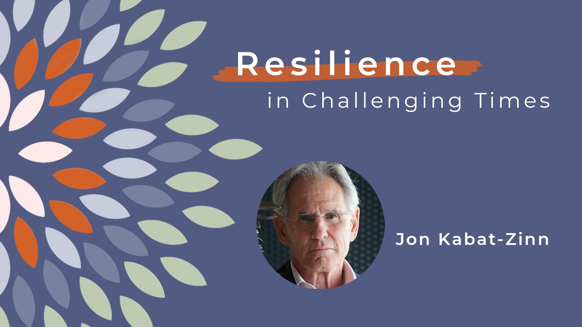 Resiliece-video-jon-kabat-zinn-title-card
